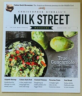 Milk Street Magazine by Christopher Kimball - March - April 2017