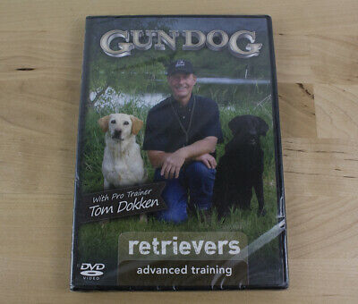 Gun Dog: Retrievers Advanced Training DVD Tom Dokken Hunting NEW Rare
