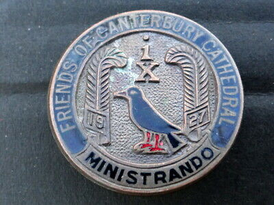 Enamel & Brass Pictorial Badge,Friends Of Canterbury Cathedral,Ministrando 1927.