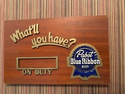 "1940s Pabst Blue Ribbon ""What'll You Have?"" On Duty Wooden Beer Bar Sign PBR"