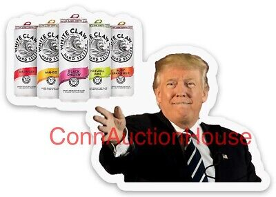 Trump White Claw Hard Seltzer Sticker Ain't No Laws When You're Drinking Claws