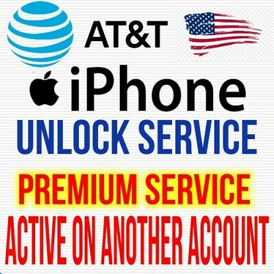 USA AT&T iPhone XS MAX XR X 8 7 6S Plus Active on another account Unlock Service