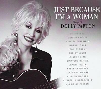 Just Because I'm a Woman: The Songs of Dolly Parton by Various Artists