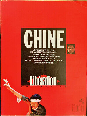 Journal LIBERATION COLLECTION n°1 CHINE, JUIN 1989