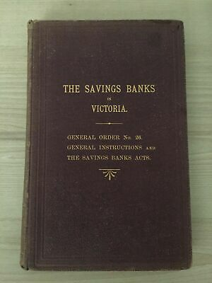 The Savings Banks of Victoria Instructions 1899