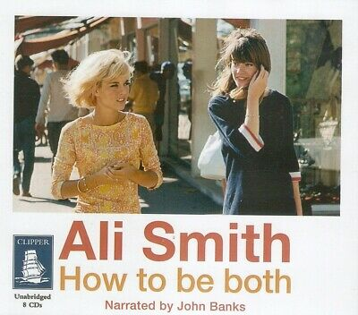 Ali Smith - How to be Both (8xCD A/Book 2014) Unabridged