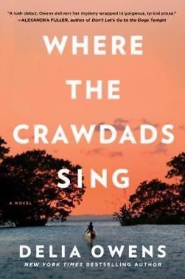 Where The Crawdads Sing by Delia Owens (2018, Hardcover) BESTSELLER! Awesome!