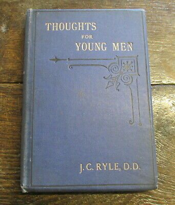 THOUGHTS FOR YOUNG MEN J.C.RYLE ANTIQUE 19th CENTURY CHRISTIANITY DEPORTMENT