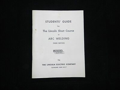 1962 Student's Guide in Arc Welding Lincoln Electric Short Course 3rd Edition