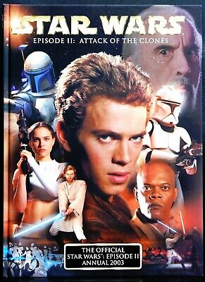 The Official Star Wars Episode Ii Annual 2003 Attack Of The Clones Hardback Book