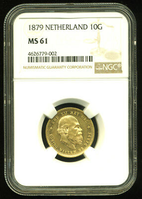 Netherlands 1879 Gold Coin 10 Gulden * Ngc Certified Genuine Ms 61 * Lustrous