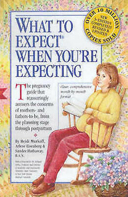 What To Expect When You're Expecting  3e By Heidi E. Murkoff (Paperback)