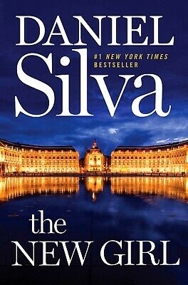 The New Girl by Daniel Silva - 2019 Hardcover First Edition Nice Copy