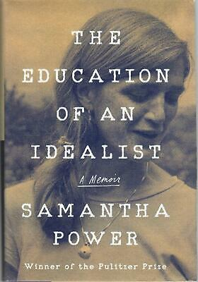 The Education of an Idealist by Ambassador Samantha Power