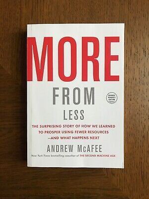 More From Less by Andrew McAfee : ARC Paperback
