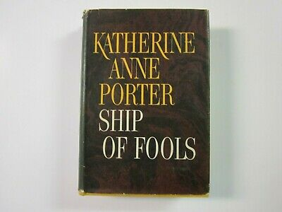 Ship of Fools by Katherine Anne Porter 1962 First Edition HC/DJ