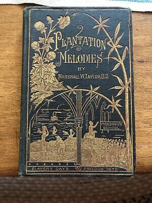 Very Rare 1883 Collection Of Revival Hymns And Plantation Melodies