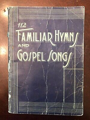 112 Familiar Hymns and Gospel Songs songbook