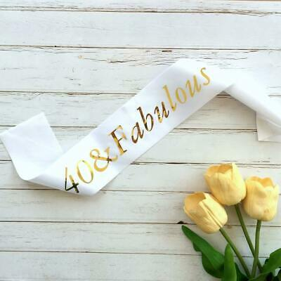 Gold Foil '40 & Fabulous' White Satin Sash Age 40th Fortieth Party Outfit