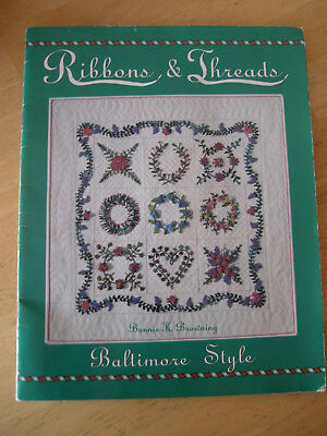 Ribbons & Threads Baltimore Style Ribbon Embroidery Bonnie K Browning Flowers