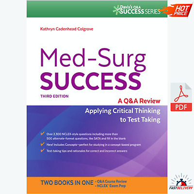 Med-surg success :a Q & A review applying critical thinking to test taking