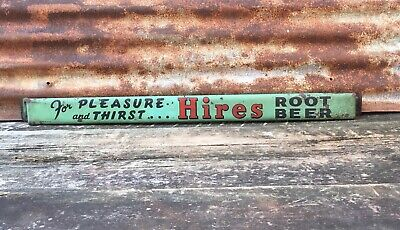 Original Vintage Hires Root Beer Sign Metal Soda Door Push Sign 2 3/4 x 32 1/2
