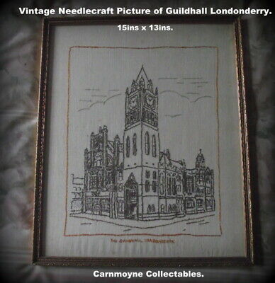 Vintage Linen Needlecraft Picture of Guildhall Londonderry.AH0705.