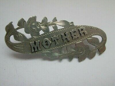 Antique Victorian Hallmarks Chester Sterling Silver MOTHER Sweetheart Brooch Pin