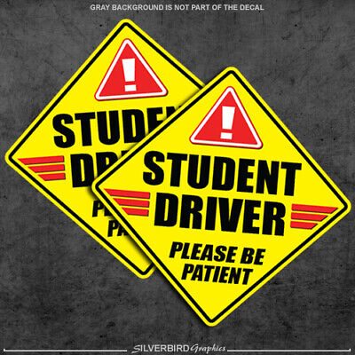2x Student Driver Sticker Please Be Patient Safety Driver Vehicle Bumper car 4""