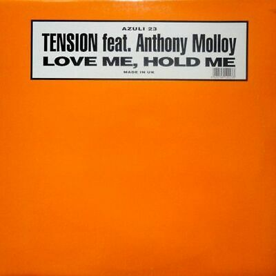 "12"": Tension Feat. Anthony Molloy - Love Me, Hold Me - Azuli Records - AZNY 23,"