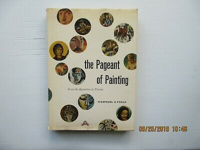 The Pageant of Painting: From the Byzantine to Picasso by D'Espezel & Fosca (196