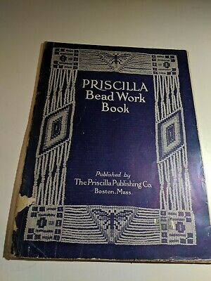 Original! 1912 Priscilla Beadwork Book Art Deco Patterns for Jewelry & Bags Bead