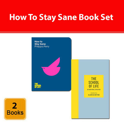 How To Stay Sane, The School of Life An Emotional Education 2 Books Set Pack NEW