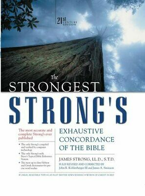 NEW - The Strongest Strong's Exhaustive Concordance of the Bible