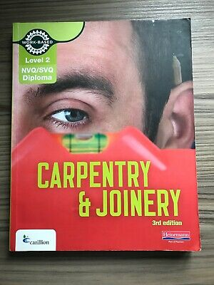 Level 2 NVQ/SVQ Diploma Carpentry and Joinery 3rd Edition, Carillion