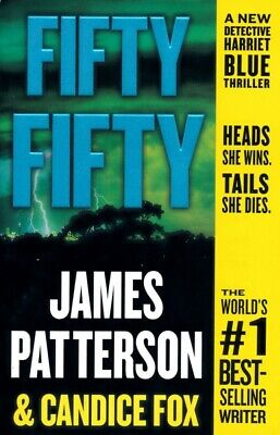 Fifty Fifty (Harriet Blue #2) by Patterson, James; Fox, Candice