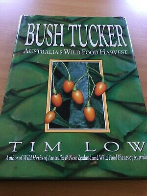 Bush Tucker: Australia's Wild Food Harvest by Tim Low (Hardback, 1989)