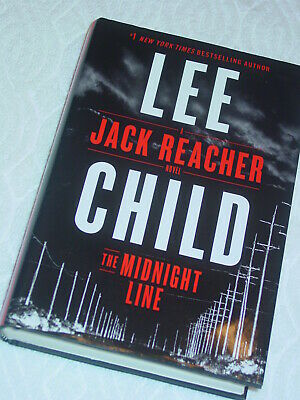 A JACK REACHER Novel The Midnight Line by Lee Child HC/DJ First Edition Exc