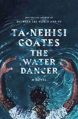 SIGNED NEW The Water Dancer by Ta-Nehisi Coates Hardcover HC Autographed