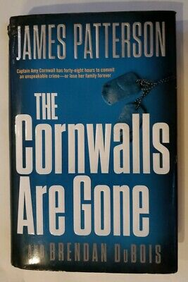 The Cornwalls Are Gone:                           by James Patterson Hardback