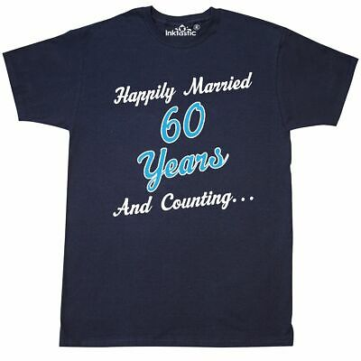 Inktastic 60 Year Anniversary T-Shirt 60th Happy Wedding Happily Married Quote