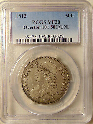 """1813 Capped Bust Half - PCGS VF30 """"50C/UNI"""" Var. O.101 - Very Nice Looking Coin"""