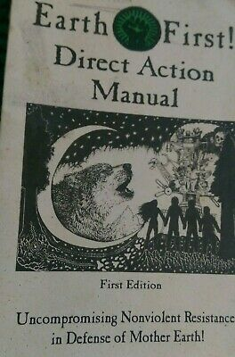 Earth First! Direct Action Manual Monkey Wrench Book Defense of Mother Earth
