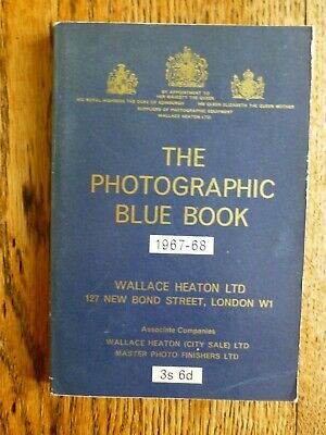 The Photographic Blue Book. Wallace Heaton. 1967-1968 Edition.