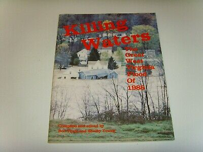 Killing Waters Story Of West Virginia 1985 Floods. The Great Flood Of Wv.
