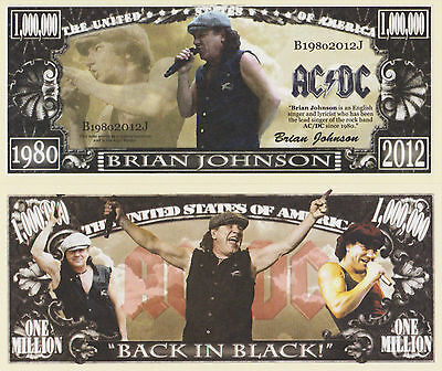 RARE: AC/DC Brian Johnson $1,000,000 Novelty Note, Music.