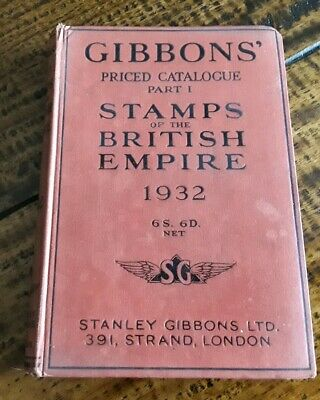 Stanley Gibbons Priced Catalogue Stamps of the British Empire Part 1 from 1932