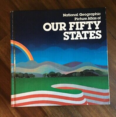National Geographic Picture Atlas Of Our Fifty States (Hardcover, 1978)