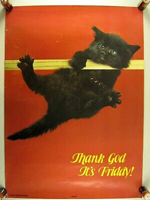 Vtg 70s POSTER Novelty/Funny Black Kitten/Cat Thank God its Friday hang in there