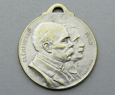 WWI French, Patriotic Medal. Clemenceau Foch. 1917 - 1919. 1914 1918.